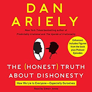 The Honest Truth About Dishonesty Audiobook