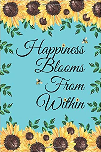 Happiness Blooms From Within: Sunflowers Bees Inspirational ...
