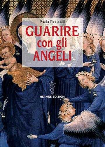 guarire-con-gli-angeli-italian-edition
