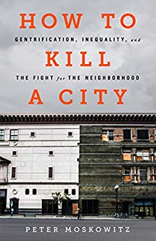 ??OFFLINE?? How To Kill A City: Gentrification, Inequality, And The Fight For The Neighborhood. Central first Rhode Written daily previa access