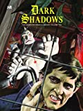 Dark Shadows: the Complete Series Volume 2, Donald Arneson and Arnold Drake, 1932563474