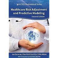 Healthcare Risk Adjustment & Predictive Modeling