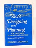 : Yacht designing and planning for yachtsmen, students & amateurs,