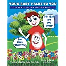 Your Body Talks to You: Learn to Listen to Your Body