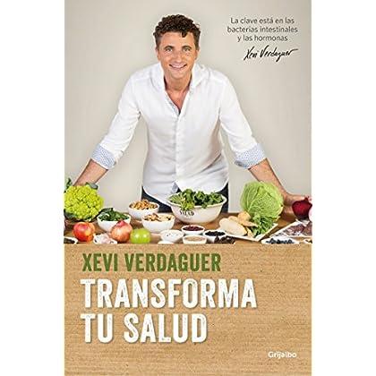 Transforma tu salud / Transform Your Health (Spanish Edition)