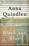 Black and Blue, Anna Quindlen, 0812980492