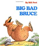 img - for Big Bad Bruce by Peet, Bill (1982) Paperback book / textbook / text book