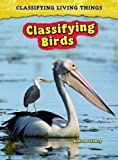 Classifying Birds, Andrew Solway, 1432923536