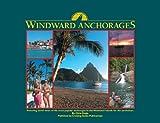 Windward Anchorages