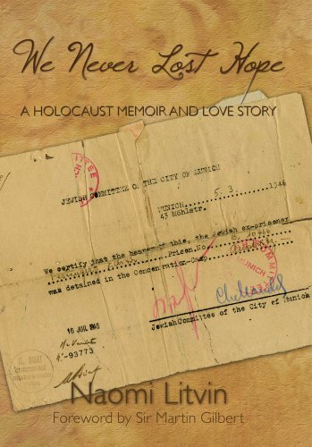 We Never Lost Hope: A Holocaust Memoir and Love Story