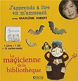 J'apprends à lire : La magicienne de la bibliothèque