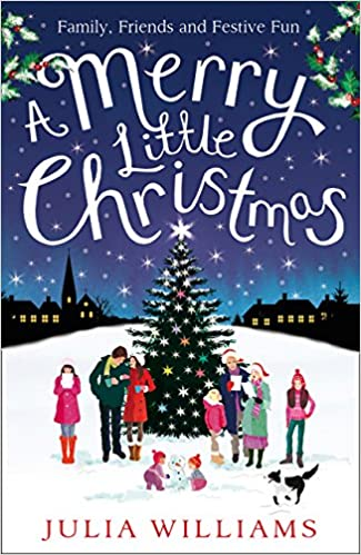 When Is Little Christmas.A Merry Little Christmas Julia Williams 9781847560896