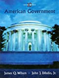 Wilson American Government Tenth Edition at New for Used Price, James Q. Wilson and John J. Dilulio, 0547126468