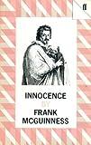 Innocence, Frank McGuinness, 0571149170