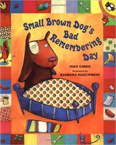 Book Small Brown Dog's Bad Remembering Day (Reading Railroad) by Mike Gibbie (2002-08-26)