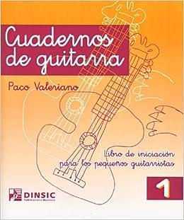 VALERIANO P. - Cuadernos de Guitarra 1 Metodo para Guitarra ...