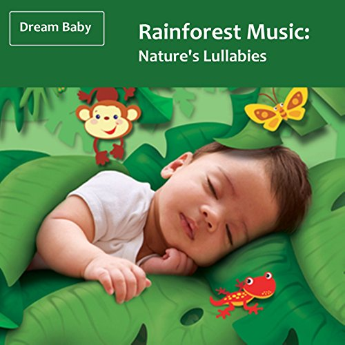 Rainforest Music: Nature's Lul...
