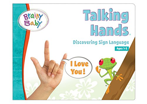 Brainy Baby® Talking Hands: Discovering Sign Language Board Book