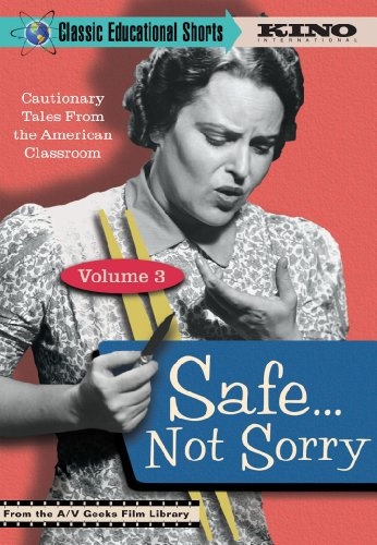 Vol. 3-Safe... Not Sorry