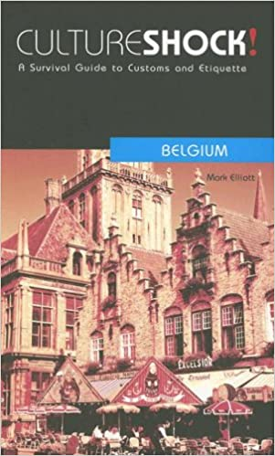 Culture Shock! Belgium: A Survival Guide to Customs and