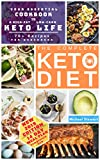 The Complete Keto Diet for Beginners: Your Essential Cookbook to a High-Low, Low-Carb Keto Life   Completely New 14-Day Meal Plan