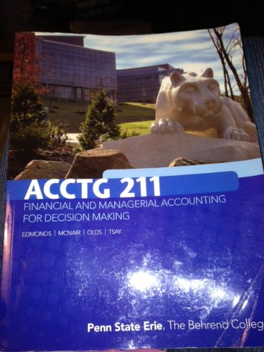 ACCTG 211 Financial and Managerial Accounting for Decision Making (Penn State Erie, The Behrend College)