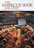 Barbecue Book, Gail Duff, 0907061702