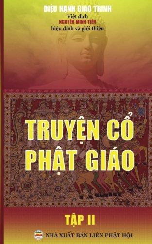 Truyen co Phat giao - Tap 2: Ban in nam 2017 (Vietnamese Edition) [Dieu Hanh Giao Trinh] (Tapa Blanda)