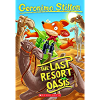 The Last Resort Oasis (Geronimo Stilton #77)