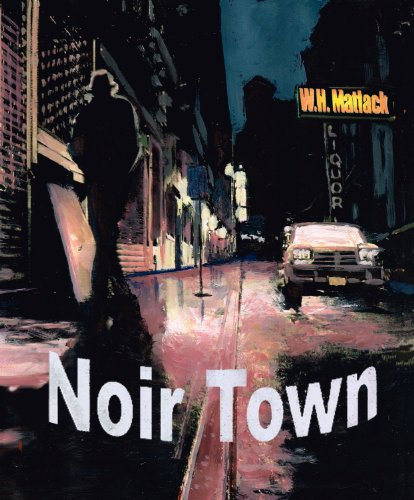 Noir Town by [Matlack, W.H.]