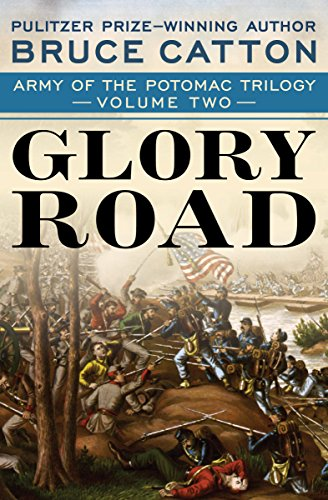 Glory Road (Army of the Potomac Trilogy Book 2) ()