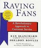 Kyпить Raving Fans: A Revolutionary Approach to Customer Service на Amazon.com