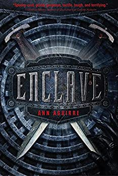Enclave (Razorland Book 1) by [Aguirre, Ann]