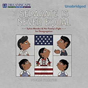 Separate Is Never Equal Audiobook