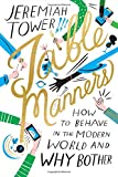 img - for Table Manners: How to Behave in the Modern World and Why Bother book / textbook / text book