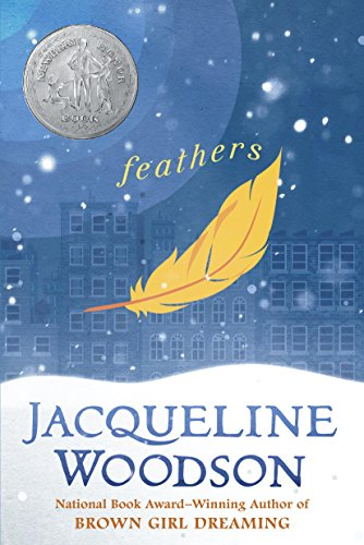 Feathers (Newbery Honor Book) ()