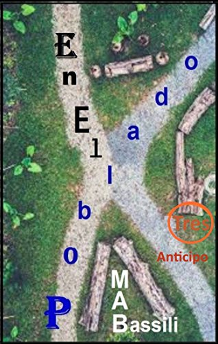 En el poblado 3: Anticipo (Spanish Edition) by [Bassili, M. A.]