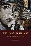 The New Testament: Of the Greek-speaking Orthodox Churches: Original Greek Koine Text