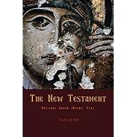 The New Testament: Original Greek (Koine) New Testament