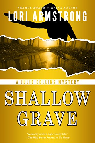 Shallow Grave (Julie Collins Mystery Book 3) - Collin High Protection