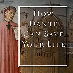 How Dante Can Save Your Life