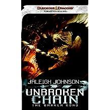 Unbroken Chain: A Forgotten Realms Novel (Dungeons
