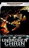 Unbroken Chain: the Darker Road, Jaleigh Johnson, 0786955333