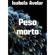 Peso morto (Portuguese Edition)