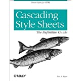 Cascading Style Sheets: The Definitive Guide by Eric A. Meyer (2000-05-11)