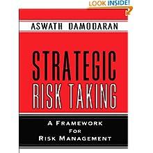 Strategic Risk Taking: A Framework for Risk Management (paperback)