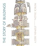 The Story of Buildings, Patrick Dillon, 0763669903