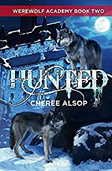 Werewolf Academy Book 2: Hunted