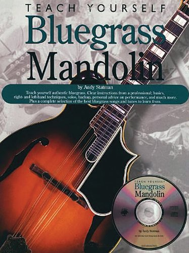 Teach Yourself Bluegrass Mandolin Paperback – Jan 1 1999 Andy Statman Music Sales America 0825603269 14032915