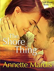 The Shore Thing (Gulf Shore) (Volume 1)